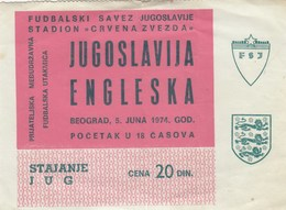 Ticket Yugoslavia Vs England Friendly Football Match 1974. National Team - Tickets D'entrée