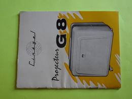Notice De 16 Pages Pour Projecteur De Film 8 Mm - CINEGEL Projecteur G8 - Très Bon état - Projecteurs De Films