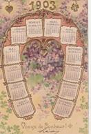 - Très Beau Calendrier 1903 Carte En Relief Voeux De Bonheur Avec Violettes - Big : 1901-20