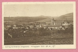 88 - COLROY La GRANDE - Carte Allemande - Vue Générale - Kriegsjahr 1915 - Feldpost - Guerre 14/18 - 3 Scans - Colroy La Grande