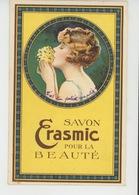 PUBLICITÉ - Jolie Carte Fantaisie PUB Pour SAVON ERASMIC Pour La Beauté - Publicidad