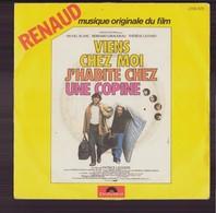 """45 T BO Du Film """" Viens Chez Moi J'habite Chez Une Copine """" Renaud - Musica Di Film"""