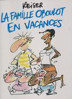 LA FAMILLE OBOULOT EN VACANCES, Reiser - Reiser