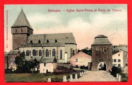 Bastogne. Eglise Saint-Pierre Et Porte De Trèves. 1907 - Bastogne