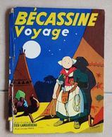 BECASSINE VOYAGE DE 1956. Editions GAUTIER - LANGUEREAU (voir Les Scans) - Bécassine