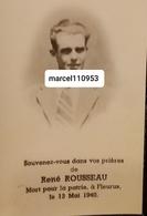 Rousseau René - Soldat ème Bataillon Du Génie-Soignies 1913 Fleurus 1940 - Décès