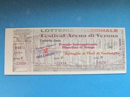 BIGLIETTO LOTTERIA FESTIVAL ARENA VERONA UMBRIA JAZZ VENTIMIGLIA ASIAGO 1999 - COMPLETO DI MATRICE FDS - Billets De Loterie