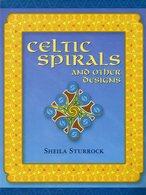 Celtic Spirals And Other Designs Par Sheila Sturrock (ISBN 1861081596 EAN 9781861081599) - Culture
