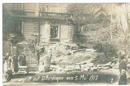 Vom Fliegerangriff Auf Differdingen Vom 5 Mai 1917 (Th,Wirol) - Cartes Postales