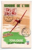 Carte / Semaine De L'air ./  Toulouse / 28-5-43 - Cartes-Maximum