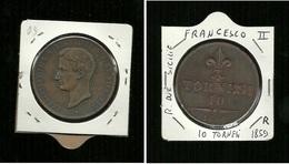 Moneta Regno Due Sicilie - Francesco II - 10 Tornesi Del 1859 - Buone Condizioni - Regional Coins