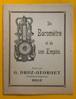 60333 - Brochure Du Baromètre Et De Son Emploi édité Par G.Droz-Georget Technicien-Constructeur Rolle - Ohne Zuordnung