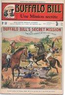 EO BUFFALO BILL N* 50 - UNE MISSION SECRETE-  LE HEROS DU FAR-WEST -  EDITION ATLAS. - Aventure