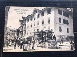 CORTINA D'AMPEZZO (ALTO CADORE)  HOTEL CROCE BIANCA   OMNIBUS (BELLUNO - TAI - PIEVE - S.VITO DI CADORE) - Belluno