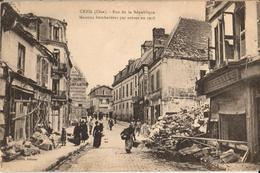 60 - CREIL - RUE DE LA RÉPUBLIQUE - MAISONS BOMBARDÉES PAR AVIONS EN 1918 - Creil