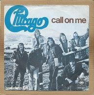 "7"" Single, Chicago - Call On Me - Disco, Pop"