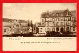 Rouvroy-Harnoncourt.( Lamorteau). La Sainte-Famille.Prêtres émérites. Dames Pensionnaires Et Orphelines - Rouvroy