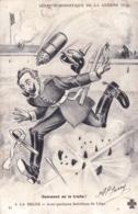 Humour - Militaria Illustrateur - Guerre De 1914 - Comment On Le Traite ! - A La Belge - Avec Quelques Bouchons De Liège - Humour