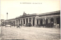 FR34 MONTPELLIER - 12 - La Gare PLM - Diligence - Animée - Belle - Montpellier
