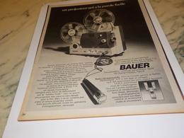 ANCIENNE PUBLICITE PROJECTEUR BAUER 1972 - Autres