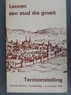 Leuven Een Stad Die Groeit - Geschiedenis