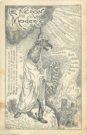 CPA ILLUSTREE SATIRIQUE - ANTI ALLEMANDE - ANTI KAISER - LE NERON MODERNE - ILLUSTRATEUR; E. COLARD - Guerre 1914-18