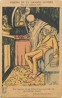 CPA ILLUSTREE SATIRIQUE - ANTI ALLEMANDE - VISIONS DE LA GRANDE GUERRE - ILLUSTRATEUR; D' OSTOYA - Guerre 1914-18