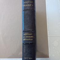 ALBUM ANATOLE FRANCE LETTRES A JEAN BUNAND SEVASTOS DONT 2 CARTE PHOTO NOMBREUX AUTOGRAPHE BIBLIOMANIA - Autographes