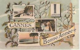 """20 / 1 / 460  -  CANNES  ( 06 ).  """" BONNE  ANNÉE  """"  CPA. 3. VUES - Cannes"""