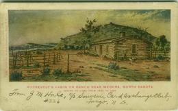 A. J. RUPERT SIGNED 1905 POSTCARD - ROOSEVELT'S CABIN ON RANCH NEAR MEDORA - NORTH DAKOTA   (BG7392) - Autres