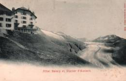 CPA - HOTEL BELALP Et GLACIER D'ALETSCH ... - VS Wallis