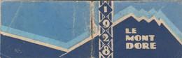 - PETIT CALENDRIER-AGENDA De 1928 Sur LE MONT-DORE . - Small : 1921-40