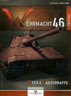 Wehrmacht 46 - L'Arsenal Du Reich. Volume 1: Heer & Panzerwaffe - Books