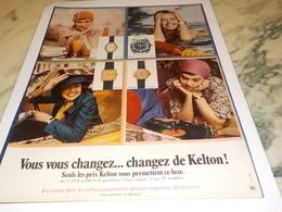 ANCIENNE PUBLICITE VOUS VOUS CHANGEZ  MONTRE KELTON  1971 - Bijoux & Horlogerie