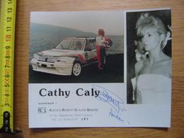 Carte Photo AUTOMOBILE RALLYE PEUGEOT CATHY CALY CHATOU Autographe Dedicace - Postcards