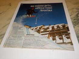 ANCIENNE PUBLICITE AU MEME PRIX OFFREZ VOUS AVORIAZ  1972 - Autres