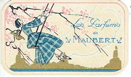 Carte Parfum - Les Parfums De MAUBERT - Gezusters VAN SAND Merceriën Te SINT-NIKLAAS (WAES) - Cartes Parfumées