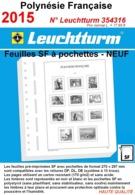 Feuilles Polynésie Française 2015 à Pochettes SF Leuchtturm 354316 - NEUF ..Réf.DIV20161 - Albums & Reliures