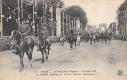 75-PARIS FETE DE LA VICTOIRE 19 JUILLET 1919 LE GENERAL PERSHING-N°T1080-G/0139 - Sonstige