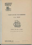 990/25 -- LIVRE/BOEK WEFIS Nr 37 - Transatlantische Post USA - Belgie , 44 Blz ,  1984 , Door James Van Der Linden - Seepost & Postgeschichte