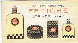 Carte Parfum - FETICHE De L.T. PIVER - Calendrier De 1927 Au Verso - Cartes Parfumées