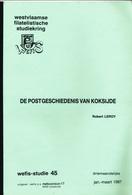 993/25 -- LIVRE/BOEK WEFIS Nr 45 - Postgeschiedenis Van KOKSIJDE , 25 Blz ,  1987 , Door Robert Leroy - Philatelie Und Postgeschichte