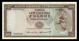 # # # Banknote Timor 100 Escudos 1963 UNC # # # - Timor
