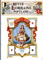 LA REVUE LORRAINE POPULAIRE N° 6 1975 Cartes à Jouer , Vaucouleurs , Halle Badonviller , Baccarat Flottage Bois - Lorraine - Vosges