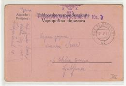 Austria WWI Feldpost Postcard Vojnopoštna Dopisnica Posted 1915 FP47 K.u.K. Feldkanonenregiment Nr. 7 To Ljubljana - Slovenia