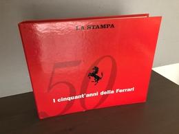 I 50 Anni Della Ferrari -Personaggi, Piloti, Vetture Da Corsa - Raccolta La Stampa - Automobile - F1