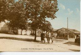 1892. CPA CIEL COLORISé 24 ST MICHEL-L'ECLUSE. PLACE DE L'EGLISE - Francia