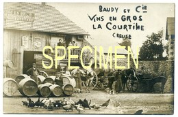 La COURTINE. Vins En Gros BAUDY. Carte Photo RARISSIME!!!!!!!! - La Courtine