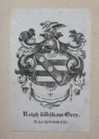 Ex-libris Héraldique Illustré XIXème - RALPH WILLIAM GREY - BACKWORTH - Ex-libris