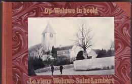 Le Vieux Woluwe Saint Lambert En Images - Woluwe-St-Lambert - St-Lambrechts-Woluwe